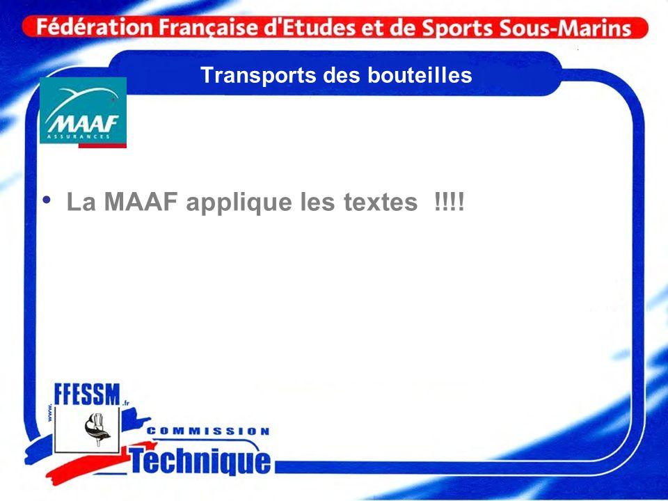 Transports des bouteilles La MAAF applique les textes !!!!