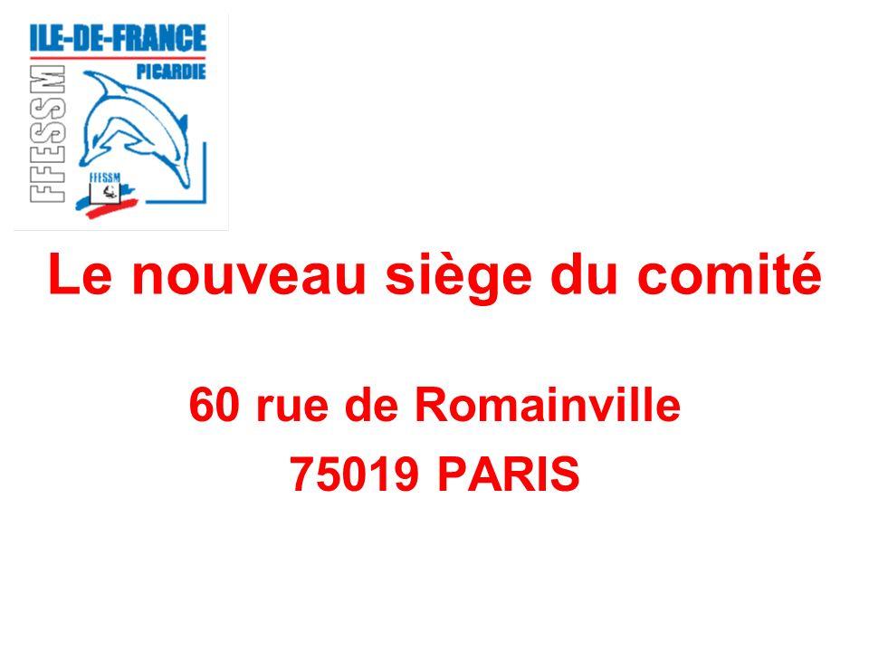 Le nouveau siège du comité 60 rue de Romainville 75019 PARIS
