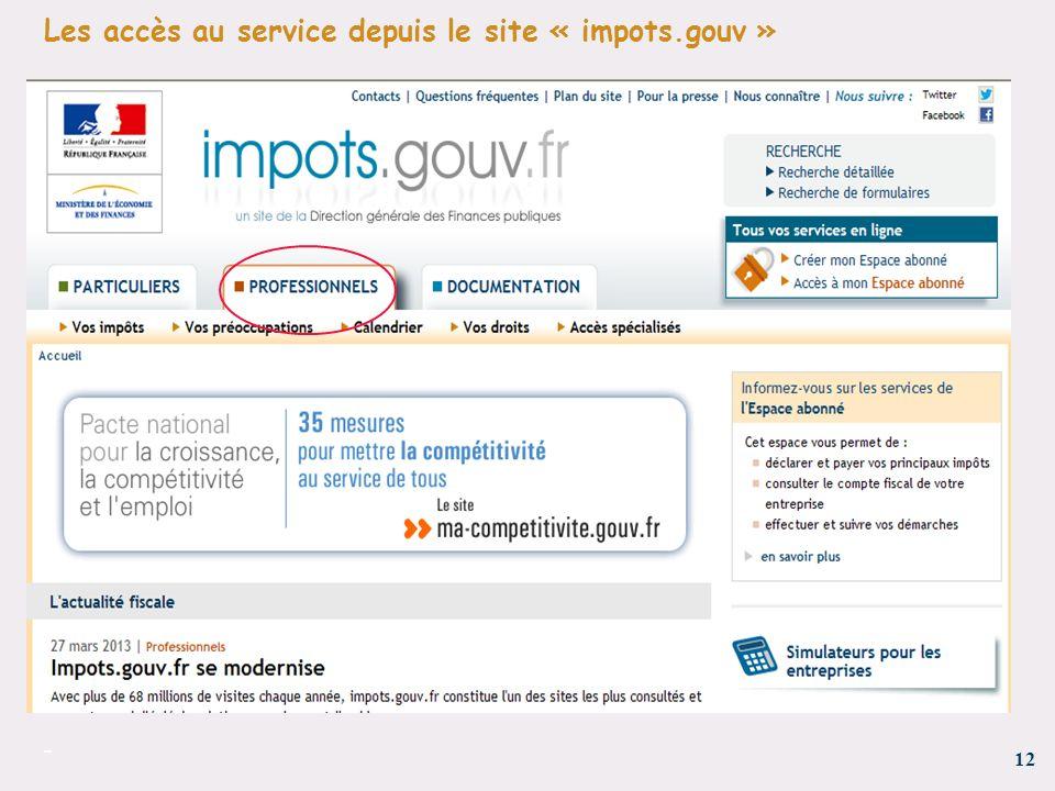12 - Les accès au service depuis le site « impots.gouv »