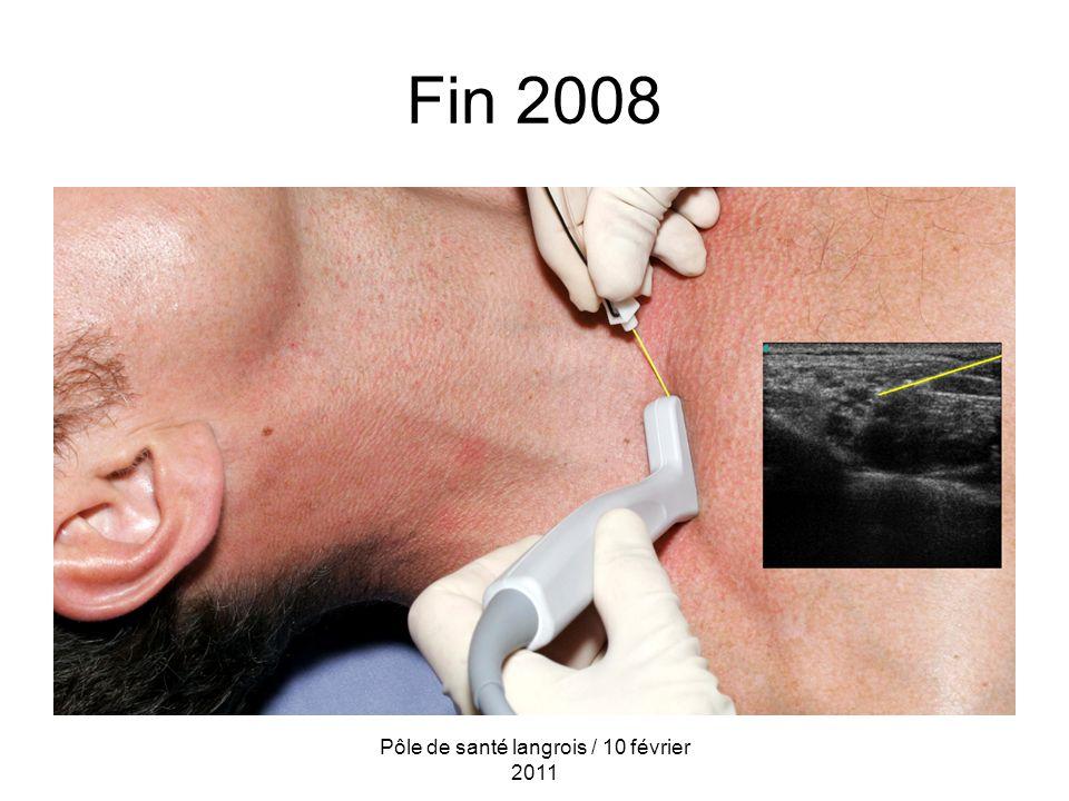 Fin 2008 Pôle de santé langrois / 10 février 2011