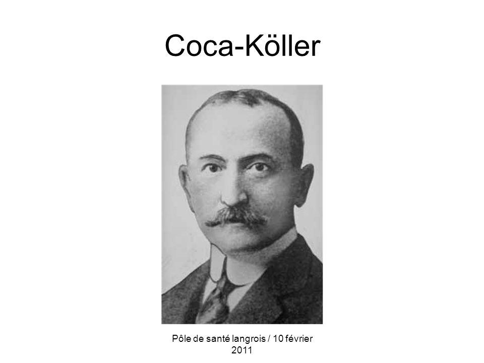 Coca-Köller Pôle de santé langrois / 10 février 2011