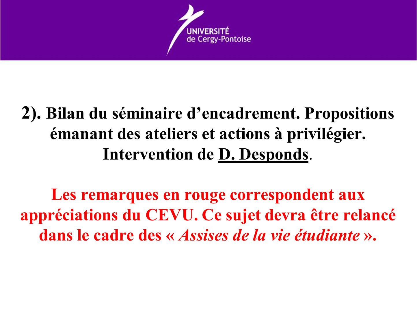 2). Bilan du séminaire dencadrement. Propositions émanant des ateliers et actions à privilégier.