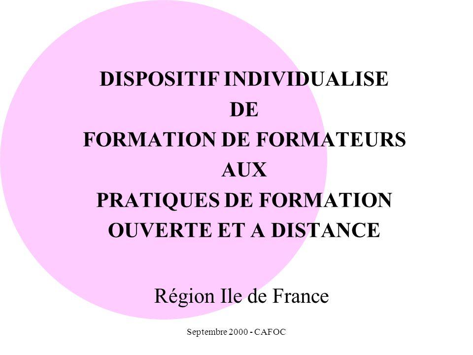 LES FINALITES DE LA FORMATION Le développement en Ile de France des pratiques de FOAD.