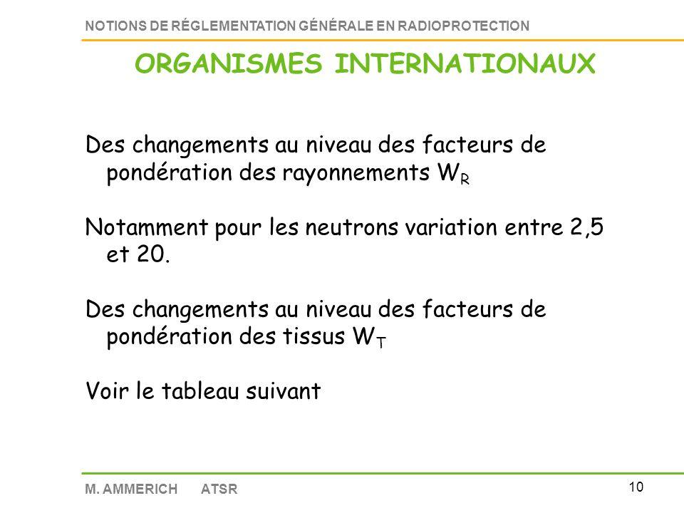 9 NOTIONS DE RÉGLEMENTATION GÉNÉRALE EN RADIOPROTECTION M.