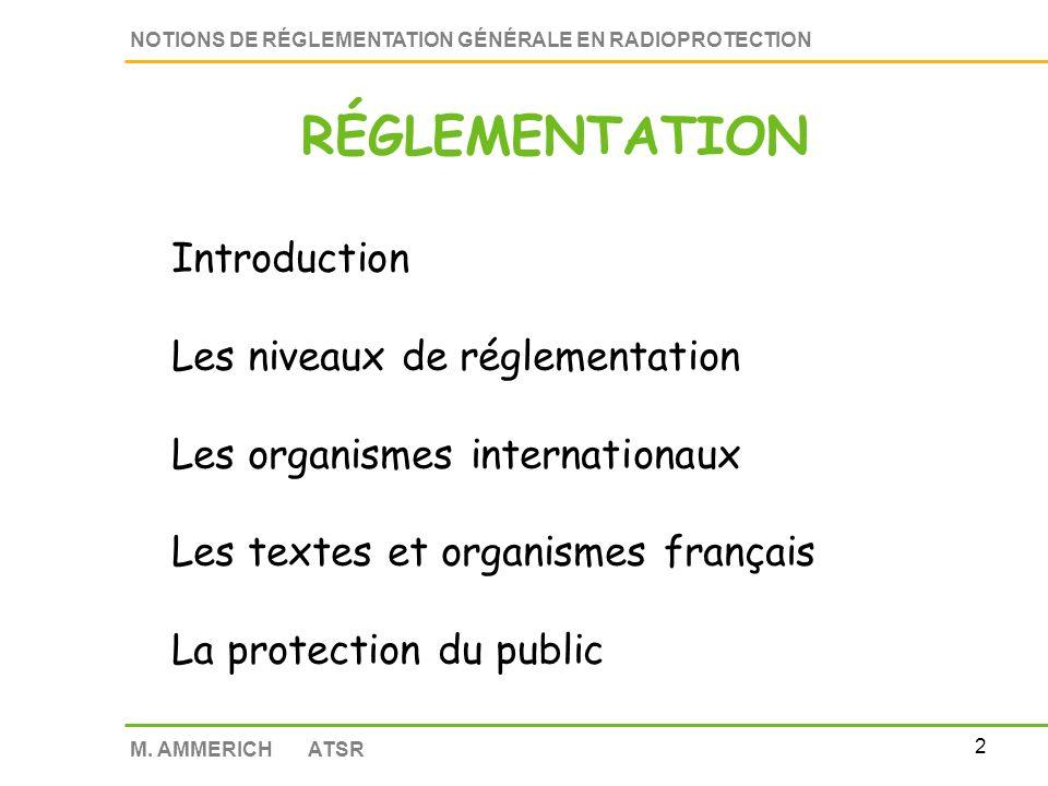 1 NOTIONS DE RÉGLEMENTATION GÉNÉRALE EN RADIOPROTECTION