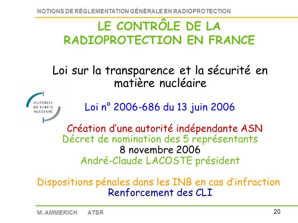 19 NOTIONS DE RÉGLEMENTATION GÉNÉRALE EN RADIOPROTECTION M.