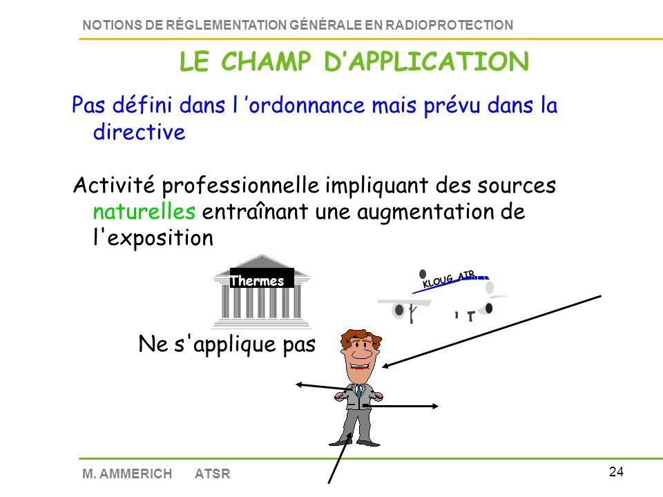 23 NOTIONS DE RÉGLEMENTATION GÉNÉRALE EN RADIOPROTECTION M.