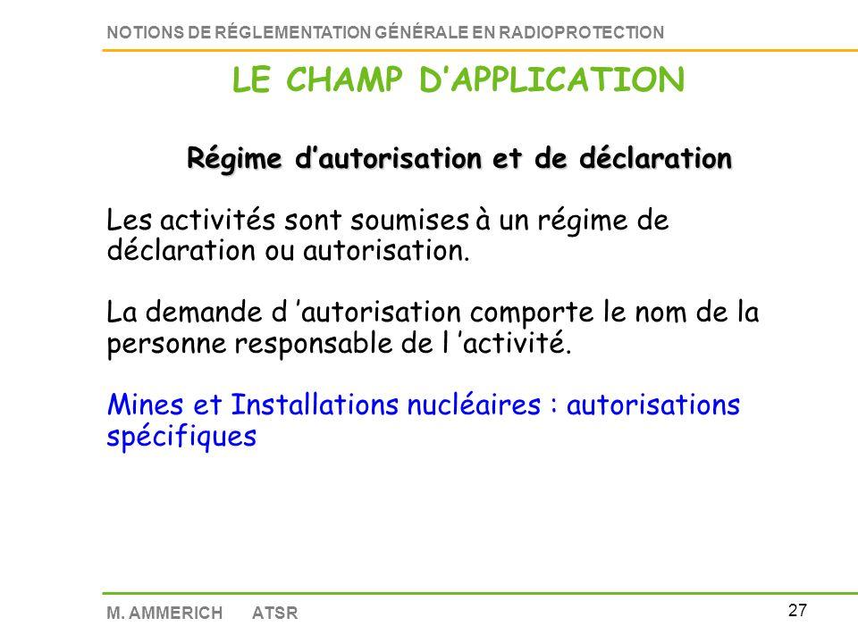 26 NOTIONS DE RÉGLEMENTATION GÉNÉRALE EN RADIOPROTECTION M.