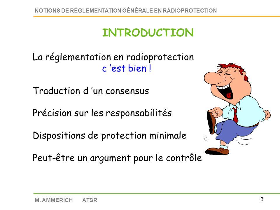 2 M. AMMERICH ATSR RÉGLEMENTATION Introduction Les niveaux de réglementation Les organismes internationaux Les textes et organismes français La protec