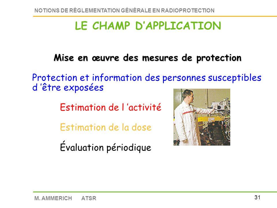 30 NOTIONS DE RÉGLEMENTATION GÉNÉRALE EN RADIOPROTECTION M.