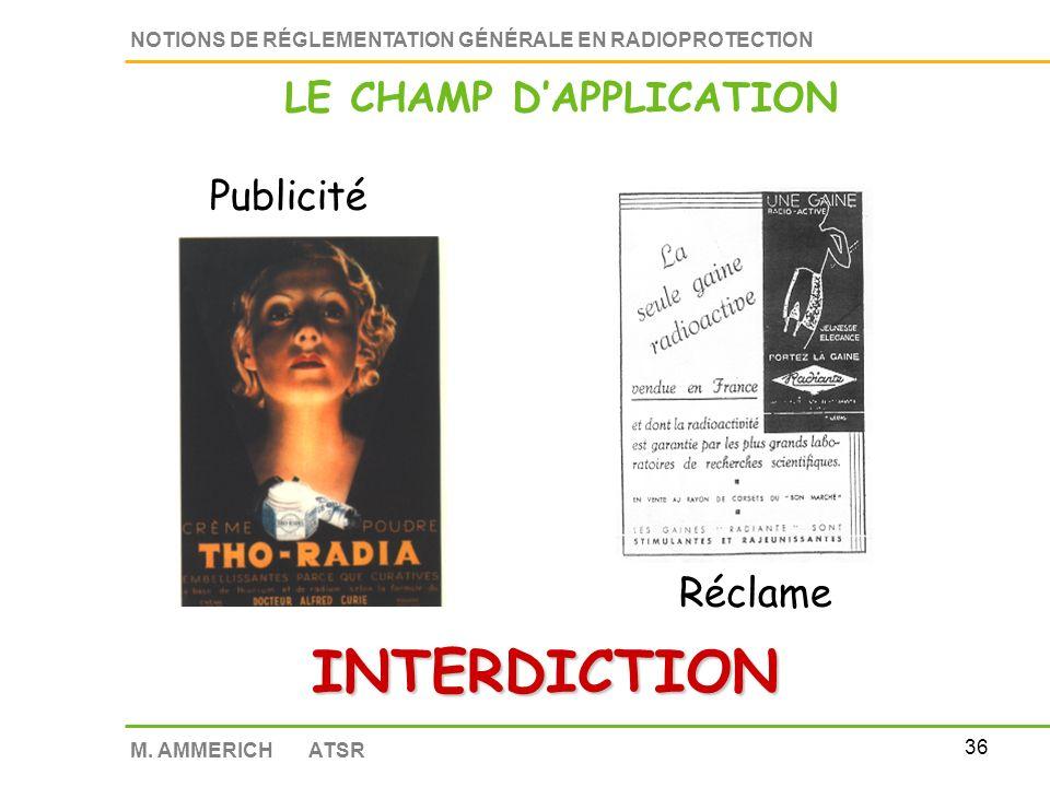 35 NOTIONS DE RÉGLEMENTATION GÉNÉRALE EN RADIOPROTECTION M.