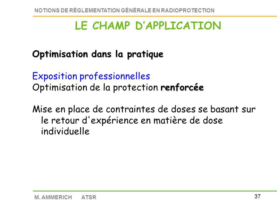 36 NOTIONS DE RÉGLEMENTATION GÉNÉRALE EN RADIOPROTECTION M.