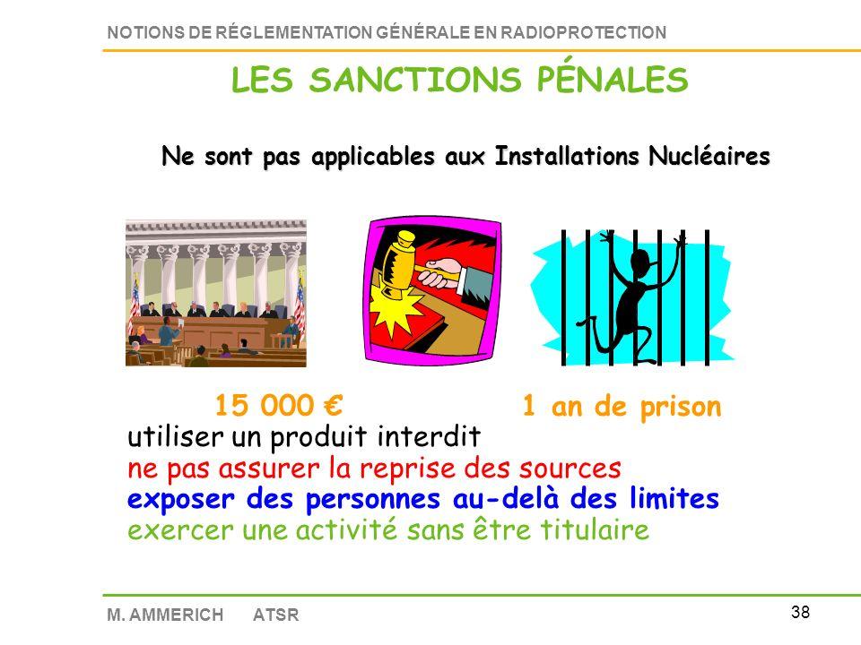 37 NOTIONS DE RÉGLEMENTATION GÉNÉRALE EN RADIOPROTECTION M.