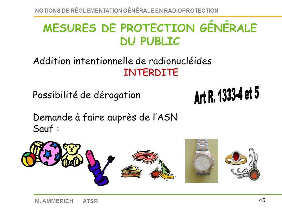 45 NOTIONS DE RÉGLEMENTATION GÉNÉRALE EN RADIOPROTECTION M.