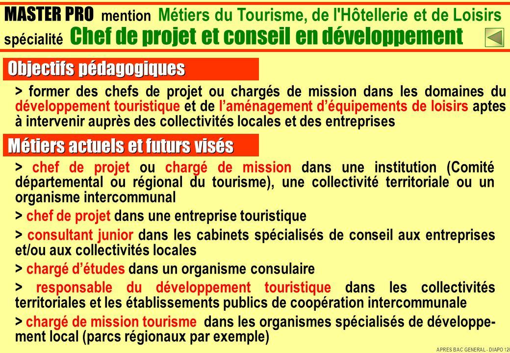 > former des chefs de projet ou chargés de mission dans les domaines du développement touristique et de laménagement déquipements de loisirs aptes à i