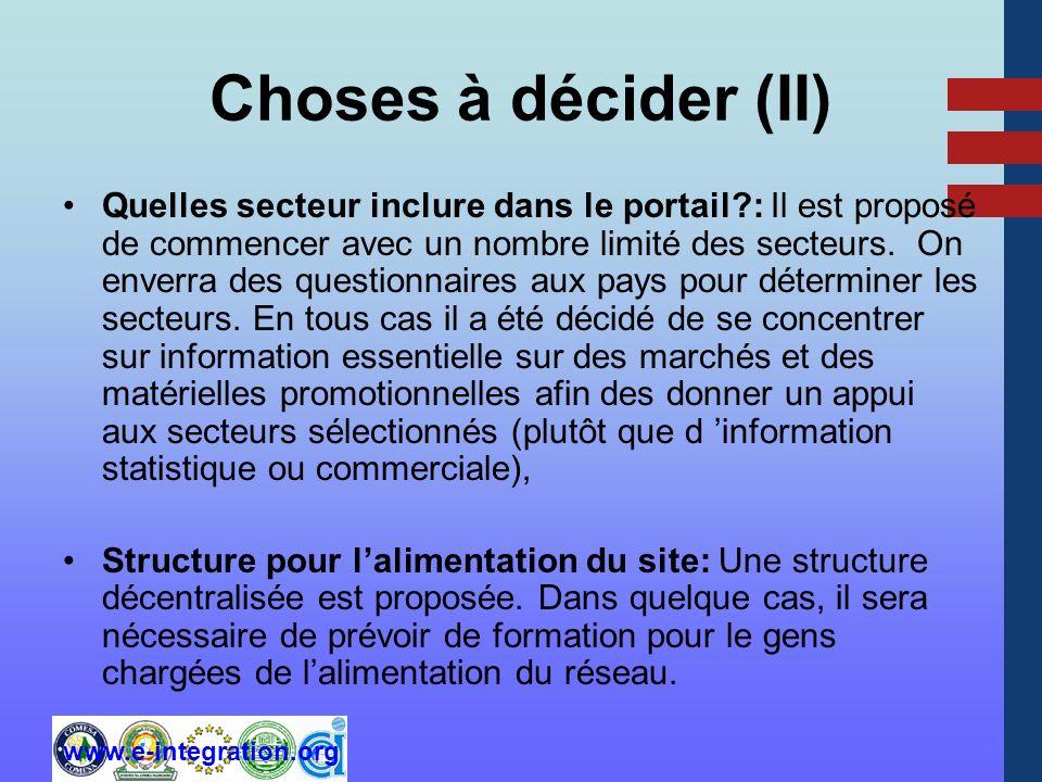 www.e-integration.org Choses à décider (II) Quelles secteur inclure dans le portail : Il est proposé de commencer avec un nombre limité des secteurs.