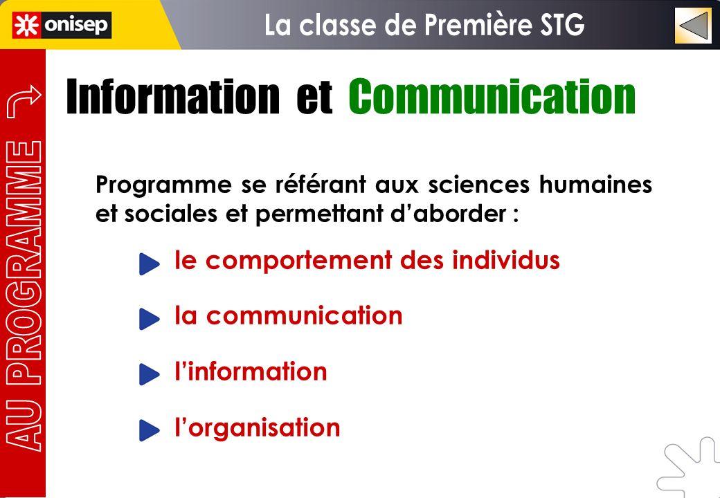 Information et Communication Programme se référant aux sciences humaines et sociales et permettant daborder : le comportement des individus la communi