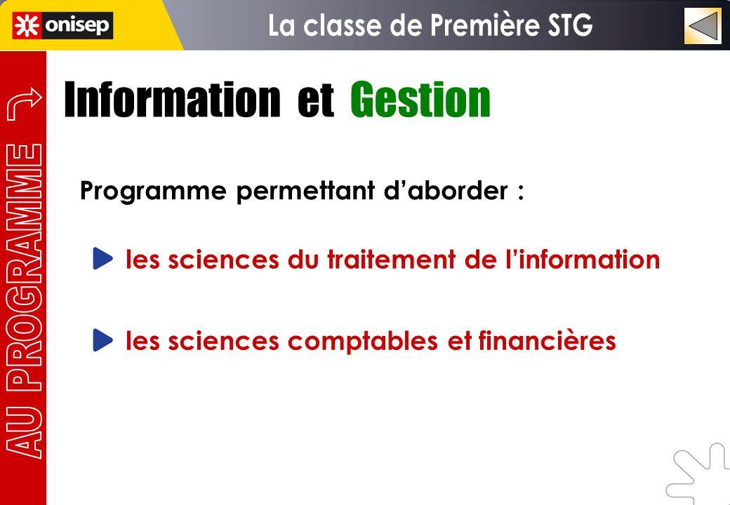 Information et Gestion Programme permettant daborder : les sciences du traitement de linformation les sciences comptables et financières