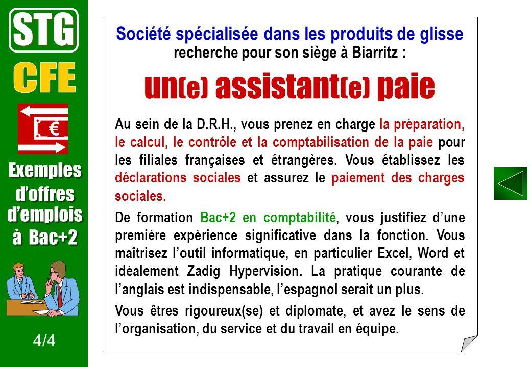 Société spécialisée dans les produits de glisse recherche pour son siège à Biarritz : un (e) assistant (e) paie Au sein de la D.R.H., vous prenez en c