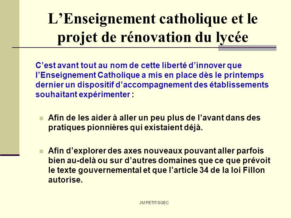 JM PETIT/SGEC LEnseignement catholique et le projet de rénovation du lycée Cest avant tout au nom de cette liberté dinnover que lEnseignement Catholiq