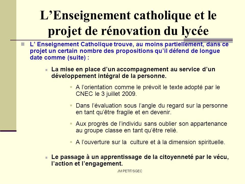 JM PETIT/SGEC LEnseignement catholique et le projet de rénovation du lycée L Enseignement Catholique trouve, au moins partiellement, dans ce projet un