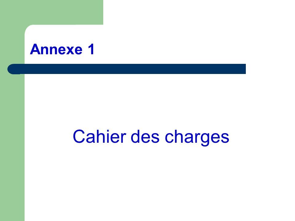 Annexe 1 Cahier des charges