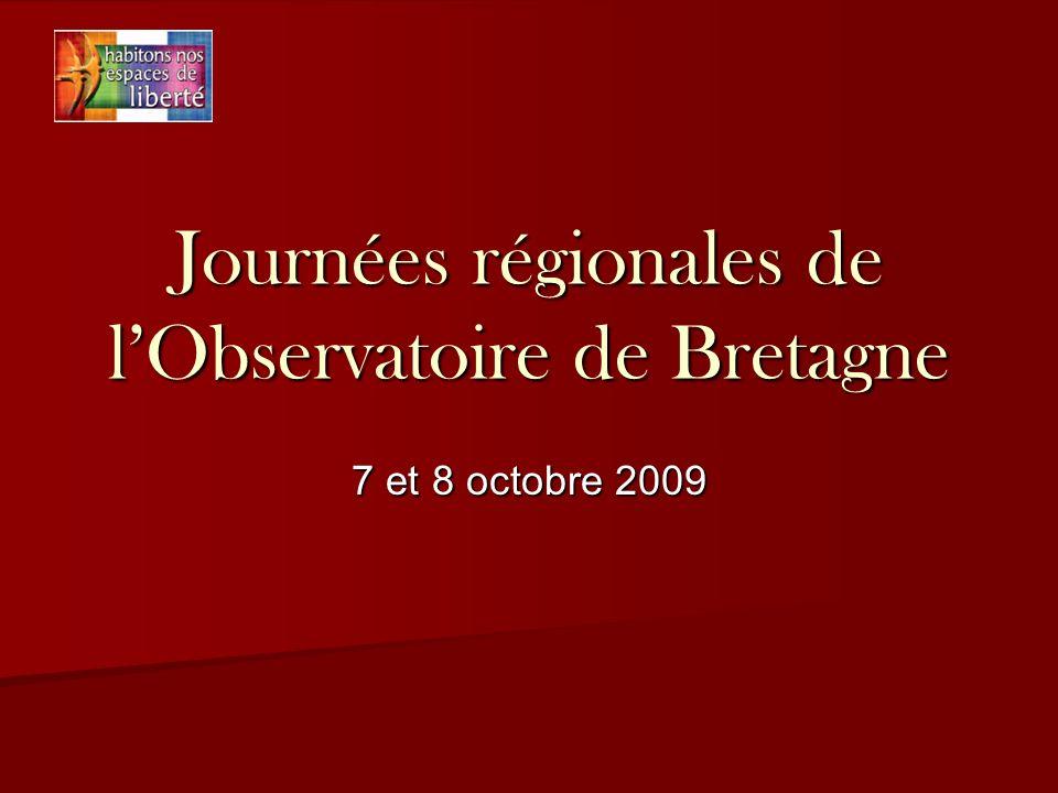 Journées régionales de lObservatoire de Bretagne 7 et 8 octobre 2009