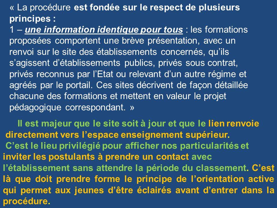 « La procédure est fondée sur le respect de plusieurs principes : 1 – une information identique pour tous : les formations proposées comportent une br
