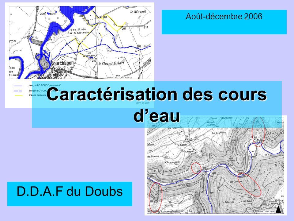 Caractérisation des cours deau D.D.A.F du Doubs Août-décembre 2006
