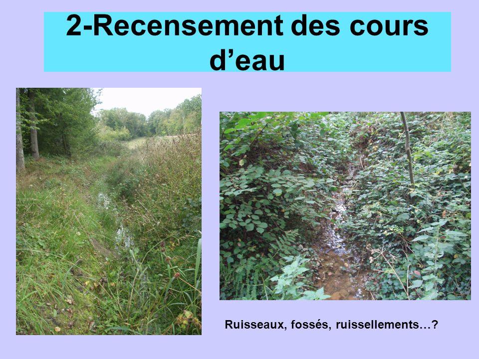 2-Recensement des cours deau Ruisseaux, fossés, ruissellements…