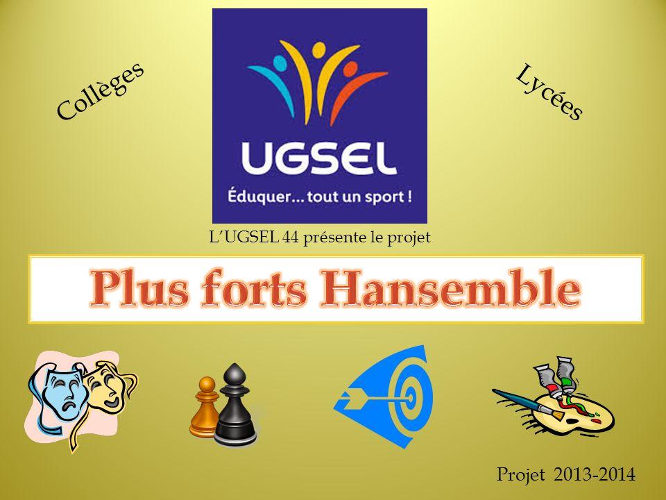 LUGSEL 44 présente le projet Projet 2013-2014 Collèges Lycées