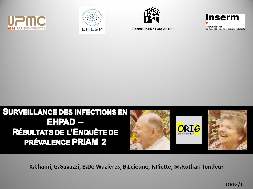 ORIG/1 K.Chami, G.Gavazzi, B.De Wazières, B.Lejeune, F.Piette, M.Rothan Tondeur Hôpital Charles-FOIX AP-HP