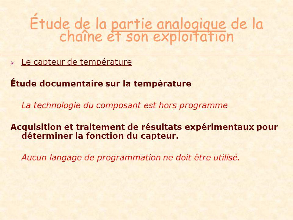 Étude de la partie analogique de la chaîne et son exploitation Le capteur de température Étude documentaire sur la température La technologie du compo