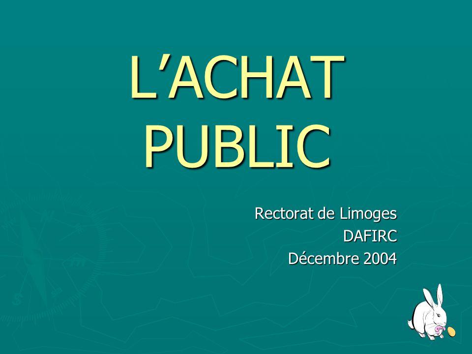 LACHAT PUBLIC Rectorat de Limoges DAFIRC Décembre 2004