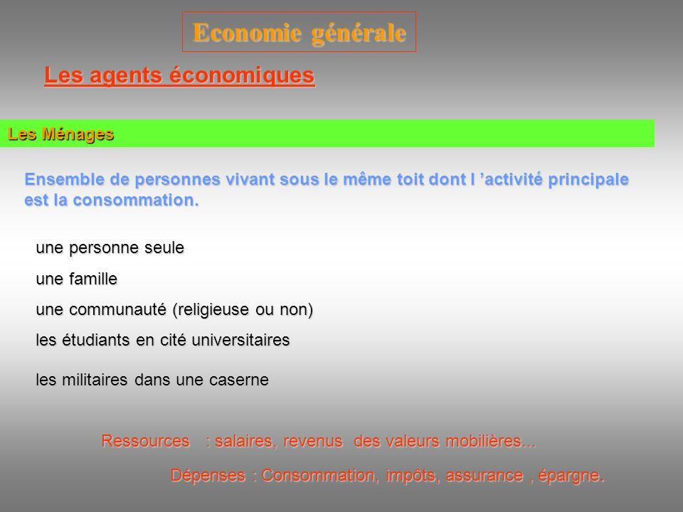 Economie générale Les agents économiques Les Administrations Ce sont les organismes qui rendent des services « Gratuits » sans contre partie directe.