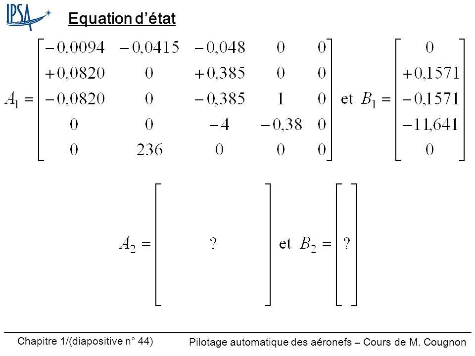 Pilotage automatique des aéronefs – Cours de M. Cougnon Chapitre 1/(diapositive n° 44) Equation détat