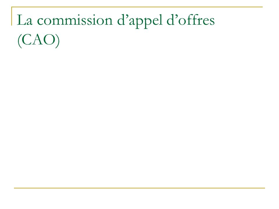 La commission dappel doffres (CAO)
