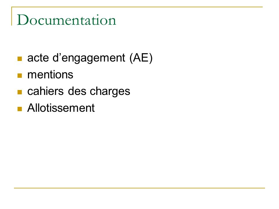 Documentation acte dengagement (AE) mentions cahiers des charges Allotissement