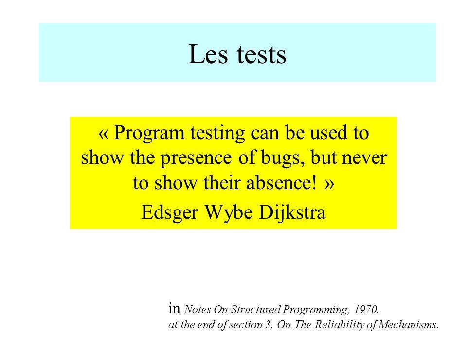 Tests syntaxiques Par exemple, grammaire de commandes On construit l arbre de dérivation de la grammaire Puis on construit - les commandes valides, - les commandes invalides en suivant les nœuds et les niveaux dans le graphe
