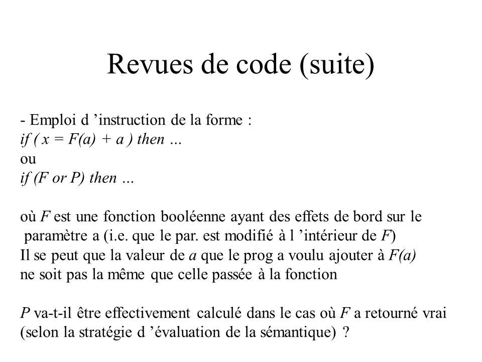 Détection de défauts ou configurations douteuses : - boucles utilisant <> (différent) comme condition terminale ou comparaison de 2 réels (erreur de p
