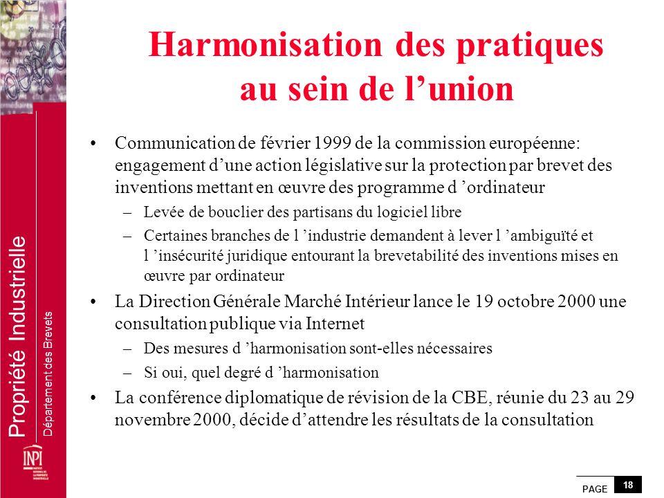 PAGE 18 Propriété Industrielle Département des Brevets Harmonisation des pratiques au sein de lunion Communication de février 1999 de la commission eu