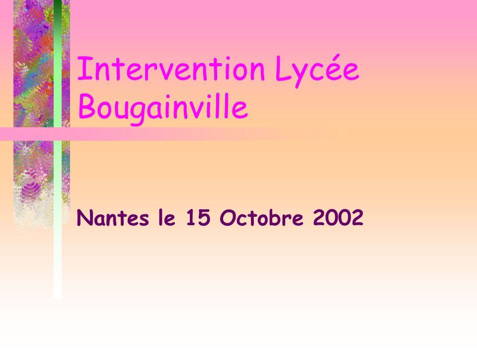 Intervention Lycée Bougainville Nantes le 15 Octobre 2002