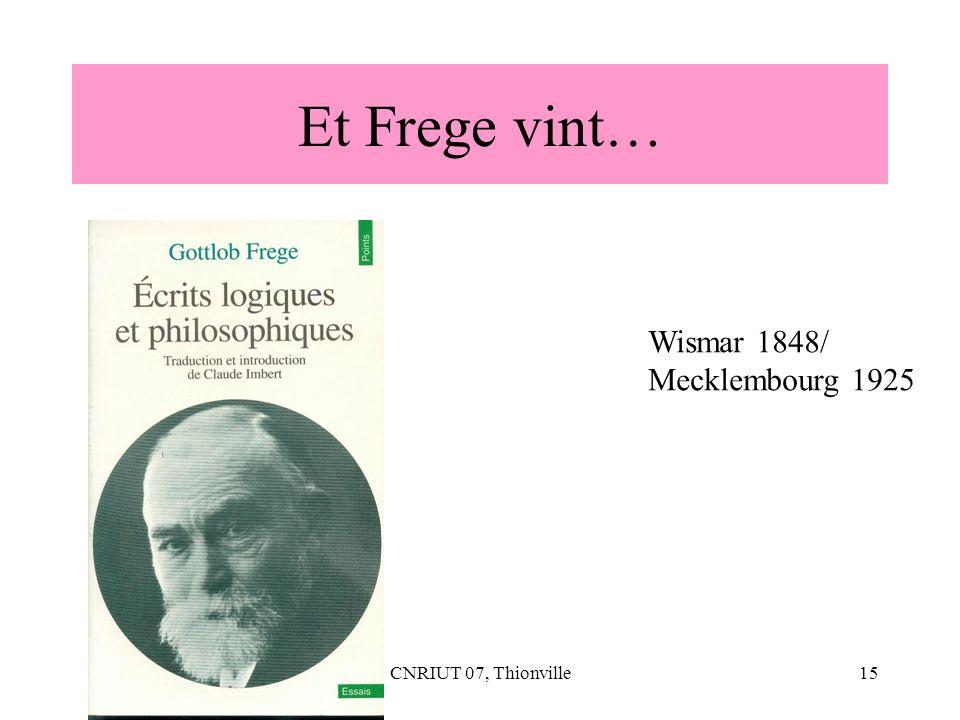 CNRIUT 07, Thionville15 Et Frege vint… Wismar 1848/ Mecklembourg 1925