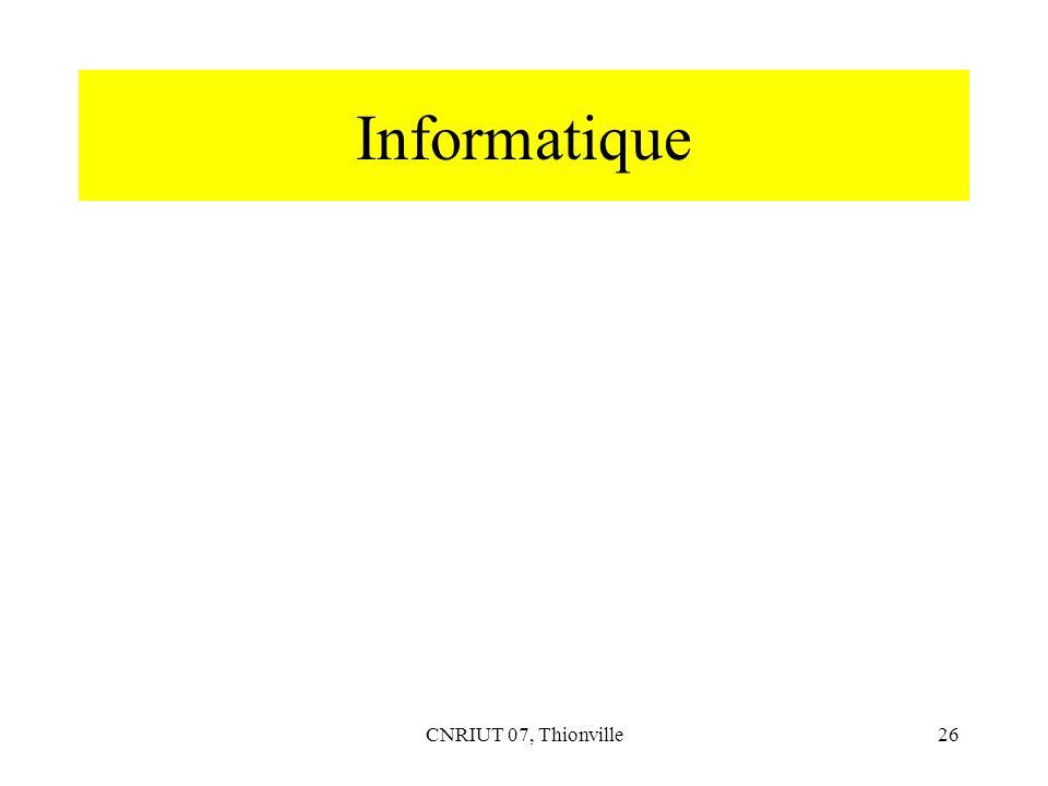 CNRIUT 07, Thionville26 Informatique