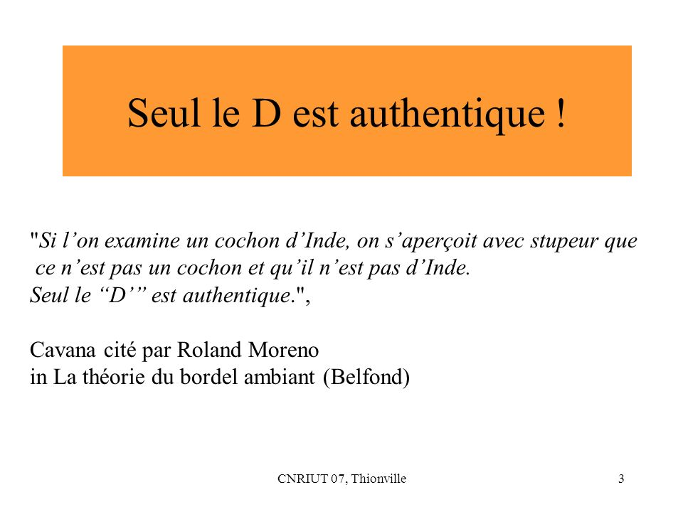 CNRIUT 07, Thionville4 La phrase dAristote