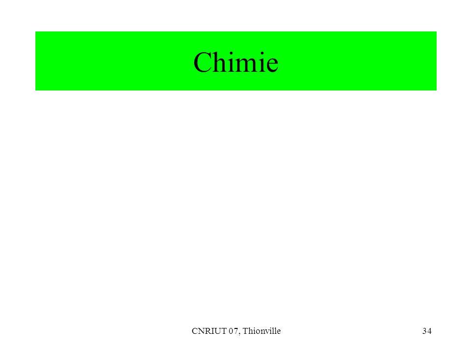 CNRIUT 07, Thionville34 Chimie