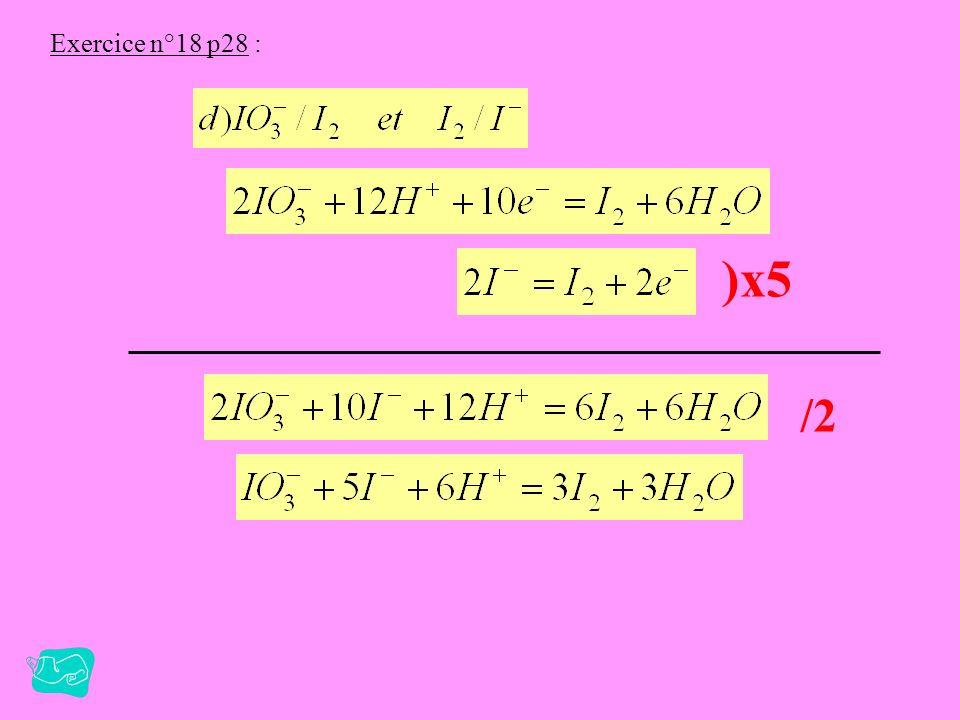 Exercice n°18 p28 : )x5