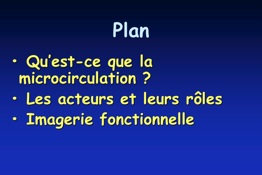 Quest-ce que la microcirculation .