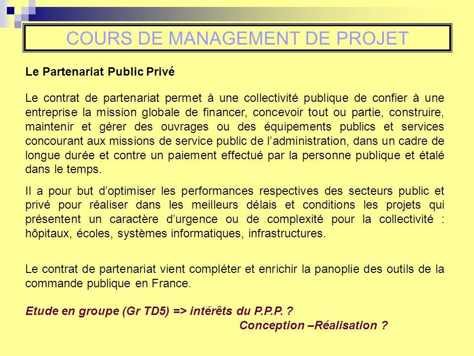 Le contrat de partenariat permet à une collectivité publique de confier à une entreprise la mission globale de financer, concevoir tout ou partie, con