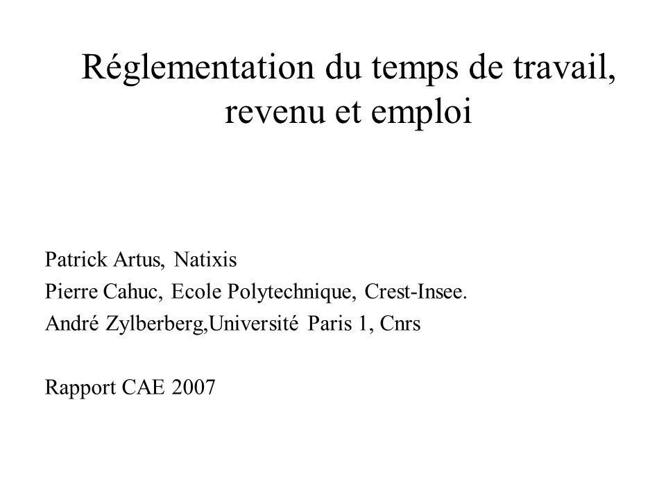 Patrick Artus, Natixis Pierre Cahuc, Ecole Polytechnique, Crest-Insee.